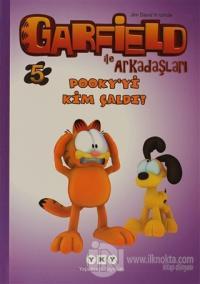 Garfield ile Arkadaşları 5 - Pooky'yi Kim Çaldı