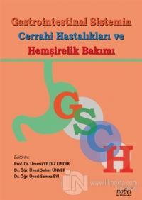 Gastrointestinal Sistemin Cerrahi Hastalıkları ve Hemşirelik Bakımı