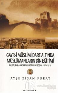 Gayr-i Müslim İdare Altında Müslümanların Din Eğitimi