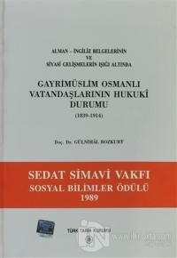 Gayri Müslim Osmanlı Vatandaşlarının Hukuki Durumu 1839-1914 Gülnihal
