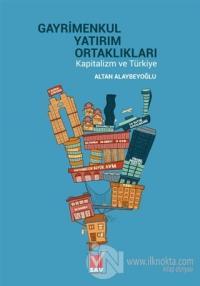 Gayrimenkul Yatırım Ortaklıkları Kapitalizm ve Türkiye