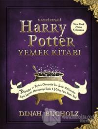 Gayriresmi Harry Potter Yemek Kitabı (Ciltli) Dinah Bucholz