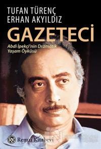 Gazeteci Abdi İpekçi'nin Dramatik Yaşam Öyküsü