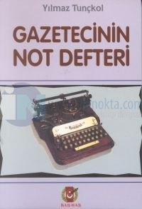 Gazetecinin Not Defteri