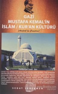 Gazi Mustafa Kemal'in İslam / Kur'an Kültürü
