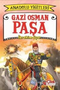 Gazi Osman Paşa - Anadolu Yiğitleri 4