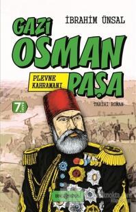 Gazi Osman Paşa: Plevne Kahramanı (Ciltli)