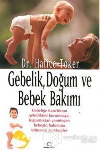 Gebelik, Doğum ve Bebek Bakımı