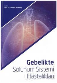 Gebelikte Solunum Sistemi Hastalıkları