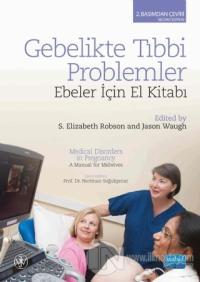 Gebelikte Tıbbi Problemler