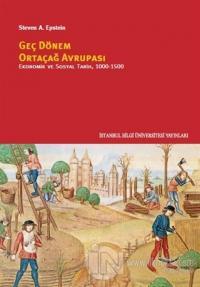Geç Dönem Ortaçağ Avrupası - Ekonomik ve Sosyal Tarih (1000 - 1500)