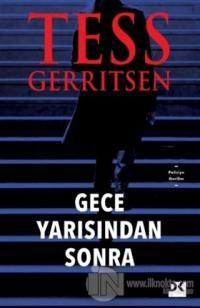 Gece Yarısından Sonra Tess Gerritsen