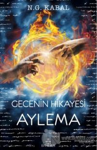 Gecenin Hikayesi - Aylema
