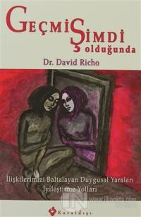 Geçmiş Şimdi Olduğunda %25 indirimli David Richo