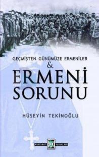 Geçmişten Günümüze Ermeni Sorunu