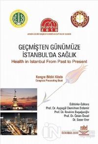 Geçmişten Günümüze İstanbul'da Sağlık Kolektif