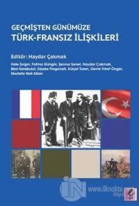 Geçmişten Günümüze Türk - Fransız İlişkileri