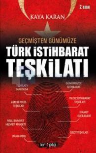 Geçmişten Günümüze Türk İstihbarat Teşkilatı