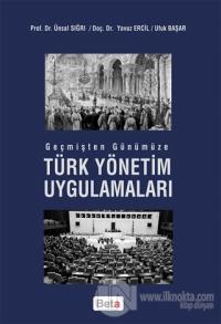 Geçmişten Günümüze Türk Yönetim Uygulamaları
