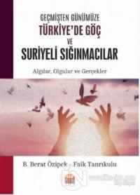 Geçmişten Günümüze Türkiye'de Göç ve Suriyeli Sığınmacılar