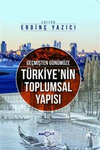 Geçmişten Günümüze Türkiye'nin Toplumsal Yapısı