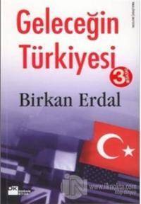 Geleceğin Türkiyesi