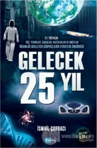 Gelecek 25 Yıl
