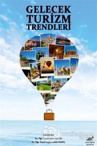 Gelecek Turizm Trendleri