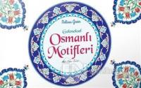 Geleneksel Osmanlı Motifleri