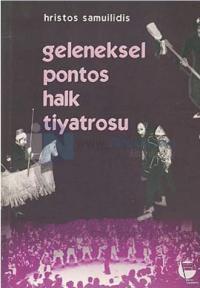 Geleneksel Pontos Halk Tiyatrosu %25 indirimli Hristos Samuilidis
