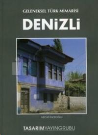 Geleneksel Türk Mimarisi Denizli