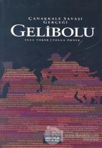 Gelibolu: Çanakkale Savaşı Gerçeği