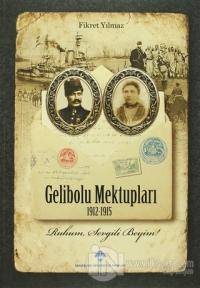 Gelibolu Mektupları 1912-1915