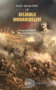 Gelibolu Muharebeleri 1915 Mehmet Serez