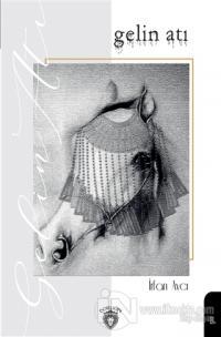 Gelin Atı %35 indirimli İrfan Avcı