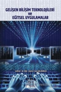 Gelişen Bilişim Teknolojileri ve Eğitsel Uygulamalar