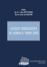Gelişen Teknolojiler ve Hukuk 2: Yapay Zeka (Ciltli) Eylem Aksoy Retor