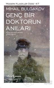 Genç Bir Doktorun Anıları (Ciltli) Mihail Afanasyeviç Bulgakov