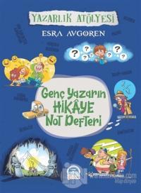 Genç Yazarın Hikaye Not Defteri