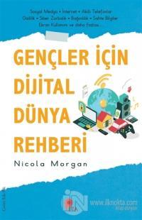 Gençler İçin Dijital Dünya Rehberi