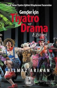 Gençler İçin Tiyatro ve Drama Eğitimi