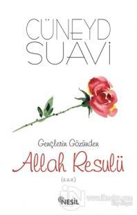 Gençlerin Gözünden Allah Resulü (s.a.v.)