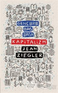 Gençlerle Baş Başa Kapitalizm Jean Ziegler