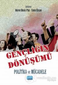 Gençliğin Dönüşümü: Politika ve Mücadele