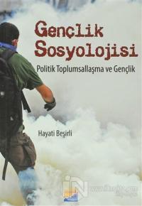 Gençlik Sosyolojisi Politik Toplumsallaşma ve Gençlik