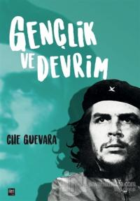 Gençlik ve Devrim Ernesto Che Guevara