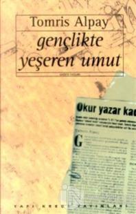 Gençlikte Yeşeren Umut -Gazete Yazıları-
