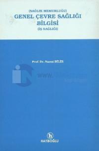 Genel Çevre Sağlığı Bilgisi (İş Sağlığı)