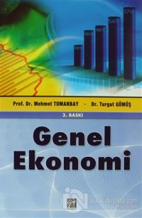 Genel Ekonomi %10 indirimli Mehmet Tomanbay