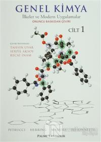 Genel Kimya Cilt: 1 - İlkeler ve Modern Uygulamalar